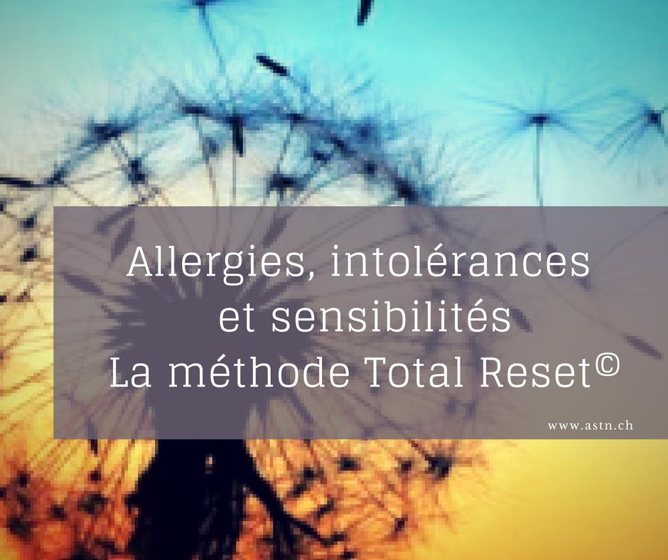 Allergies, sensibilités, allergènes - La méthode Total Reset