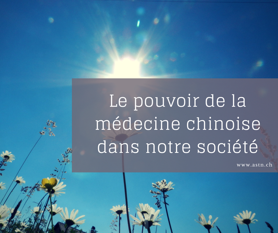 Le pouvoir de la médecine chinoise dans notre société