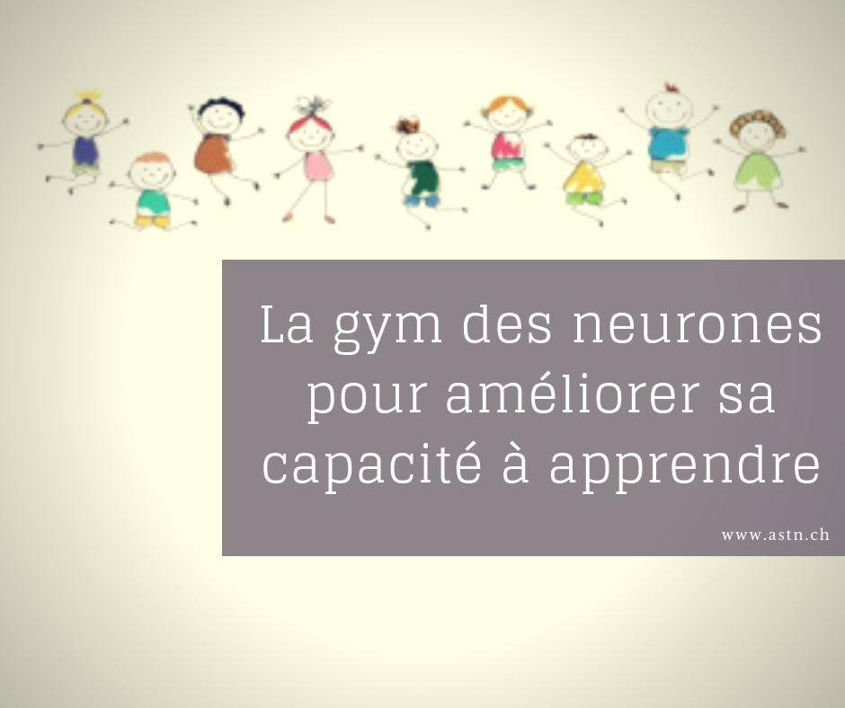 La gym des neurones pour améliorer sa capacité à apprendre pour les enfants