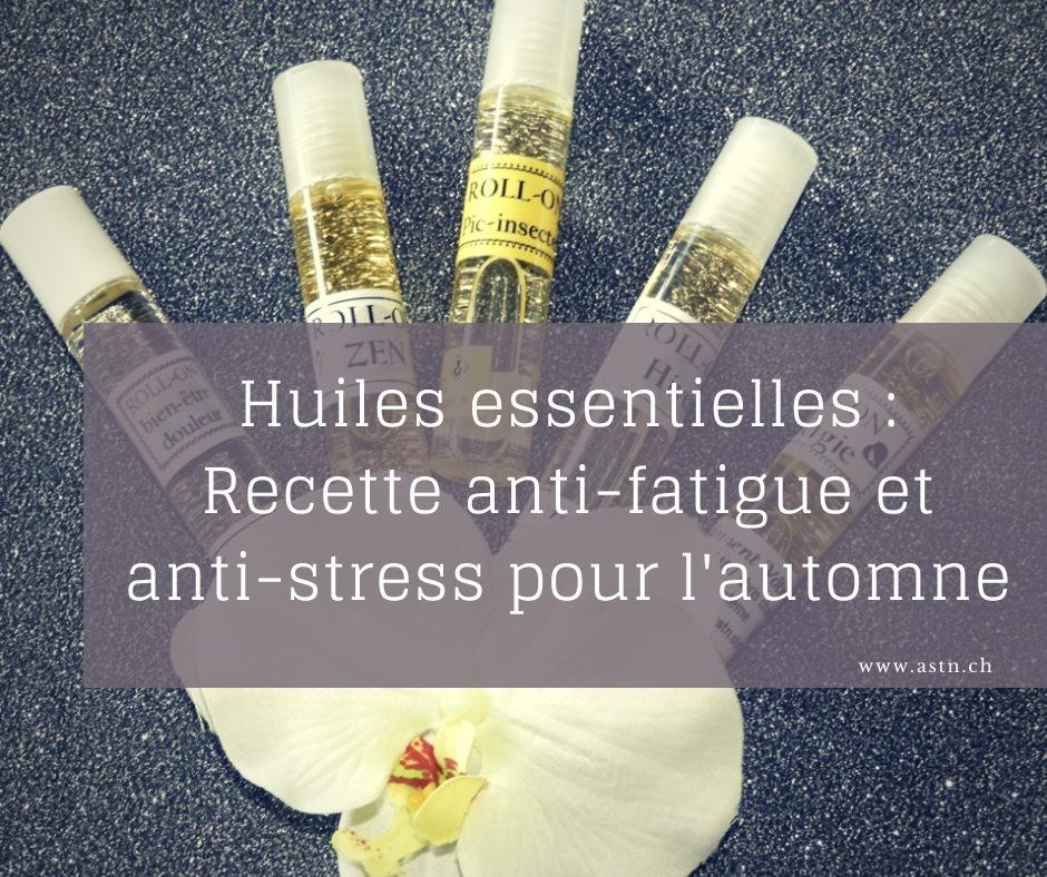 Recette roll-on anti-fatigue et anti-stress automne aux huiles essentielles