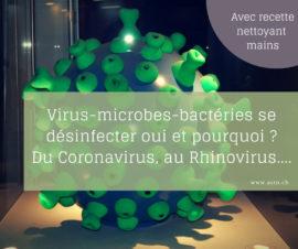 Coronavirus : se désinfecter : oui et pourquoi ?