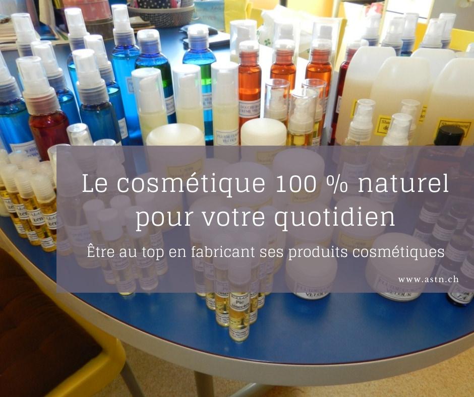 Être au top pour fabriquer ses cosmétiques naturels