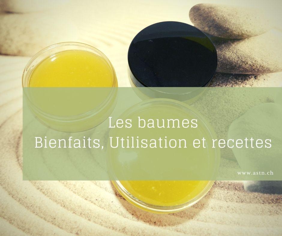 Baume 100% naturel : bienfaits, utilisation, recette | Cosmétique artisanal